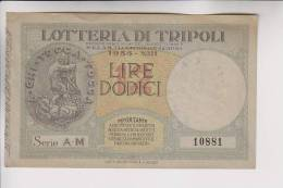 Biglietto Lotteria Di Tripoli 1935 - Biglietti Della Lotteria