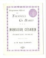 """Spectacle-Artistes-Programme  Tournées Ch. Baret- """"Monsieur Césarin"""" -Livret 12 Pages+ Photos(f6) - Programmes"""