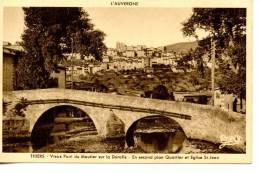 THIERS - Vieux Pont Du Moutier Sur La Dourolle - En Second Plan Quartier Et église Saint Jean - Thiers
