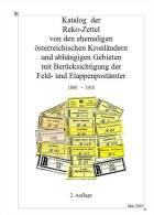 Rekozettelkatalog Der Ehemaligen österr. Kronländer (Einschreibzettel 1886-1918) 2.Auflage 2010 - Philatelie Und Postgeschichte