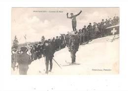 25 - PONTARLIER - Concours De SKIES - Ski - Grande Animation - Faivre Locca - 1910 - Pontarlier