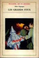 """""""Les Grands Feux"""" DOPPAGNE, A. - Ed. Duculot, Gembloux (1972) - Belgien"""