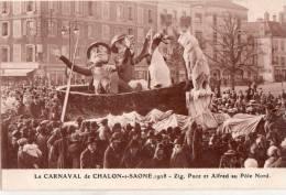 """CHALON SUR SAONE   """"FETES DU CARNAVAL 1928 """" Zig;Puce Et Alfred Au Pole Nord"""" - Chalon Sur Saone"""