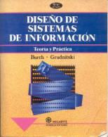 DISEÑO DE SISTEMAS DE INFORMACION TEORIA Y PRACTICA BURCH GRUDNITSKI MEGABYTE NORIEGA EDITORES AÑO 1996 985 PAGINAS - Informatica & Internet
