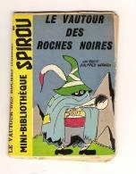Mini Récit Mini Bibliothèque 56 Spirou N° 1197  Le Vautour Des Roches Noires Alfred Gérard Jam Paul Jamin Hergé Tintin - Spirou Magazine