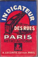 LIVRE.  INDICATEUR DES RUES DE PARIS  METRO AUTOBUS. DIM 150 X 100 - Europe