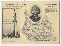 MILITARIA -  DUPLEIX - NOS GRANDS COLONIAUX  - MONUMENT DE L´ARMÉE  - EXPOSITION COLONIALE 1931 - Voir Verso - Characters