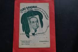 Partition I Like Bananas (Vive Les Bananes) Ray Ventura - Les Trois Mandarins Au Dos - CHAPELL Edit. - Partitions Musicales Anciennes