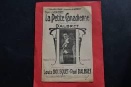 Partition La Petite Canadienne Répertoire DALBRET - Paroles Louis BOUSQUET - L. BOUSQUET Editeur - Partitions Musicales Anciennes