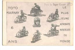 9879    TOTO MARNAY   Le Plus Jeune Acrobate Motocycliste Du Monde   6 Ans  Super Casque   Amo   Non écrite - Entertainers