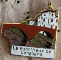 LE PONT VIEUX DE LANGOGNE - CHATEAU   -  2 - Städte