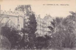 06 - Cannes - Hôtel Du Parc - Cannes