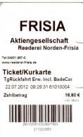 Fahrkarte Ticket Fähre Ferry Norden-Frisia Norderney Juist 22.7.2012 Deutschland Fahrschein Billet Biglietto GERMANY - Europa