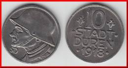 DUREN **** ALLEMAGNE - GERMANY - 10 PFENNIG STADT DUREN 1918 - HIGH QUALITY UNC **** EN ACHAT IMMEDIAT - Monétaires/De Nécessité