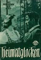 DPVH 115 Heimatglocken 1952 Der Wilderer Vom Oberland Heimatfilm Hansi Knoteck Filmprogramm Programm Movie - Zeitschriften