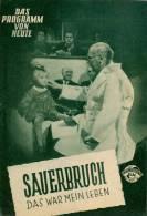 DPVH 281 Sauerbruch - Das War Mein Leben 1954 Dr. Ferdinand Ewald Balser Hansen Filmprogramm Programm Movie - Zeitschriften