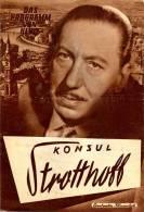DPVH 288 Konsul Strotthoff 1954 Willy Birgel Ida Krottendorf Erich Engel Egger Filmprogramm Programm Movie - Zeitschriften
