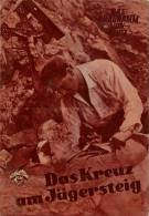 DPVH 298 Das Kreuz Am Jägersteig 1954 Heimatfilm Jester Naete Wera Frydtberg PVH Filmprogramm Programm Movie - Zeitschriften