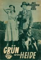 DPVH 98 Kino Grün Ist Die Heide 1952 Heimatfilm Hans Stüwe Deppe Sonja Ziemann Filmprogramm Programm Movie - Zeitschriften