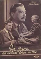 IFK 1077 Der Mann, Der Zweimal Leben Wollte 1951 Rudolf Forster Ilse Steppat Filmprogramm Programm Movie - Zeitschriften
