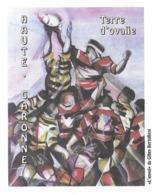 RUGBY HAUTE GARONNE - TERRE D OVALIE, PEINTURE L ENVOL DE GILLES BERTOLLISSI, PAP ENTIER POSTAL FLAMME TOULOUSE 2005 - Rugby