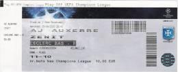 AJ Auxerre-Zenit/Football/UEFA Champions League Match Ticket - Tickets D'entrée