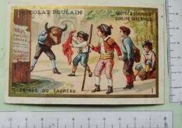 Chromo Fin 190 S. / Chocolat Poulain / Série Les Petits Toréadors / N°1 /entrée Du Taureau  / Toros / Jeux Enfant - Poulain
