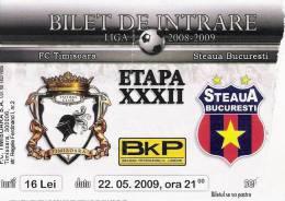 FC Timisoara-Steaua Bucuresti/Romania Football Match Ticket - Tickets D'entrée