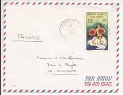 161 - PAPEETE RP - ILE TAHITI -1985 - Par Avion Pour MULHOUSE En Alsace En France -