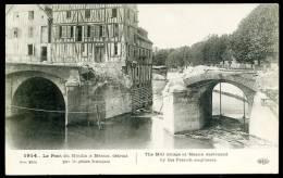 Lot De 2 CPA. Guerre 1914. Le Pont Du Moulin à MEAUX Détruit Par Le Génie Français. // Pont... La Ferté-sous-Jouarre. - La Ferte Sous Jouarre