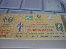Buducnost-Tampere United/Football/UEFA Champions League Match Ticket - Tickets D'entrée