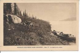 CANADA - Missions D´Extrême Nord Canadien - Série VI - La Halte Sur La Rivière - Canada