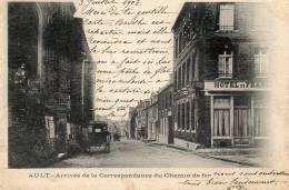 80  AULT ( Somme )  Arrivée De La Correspondance Du Chemin De Fer . HOTEL De FRANCE Sur La Droite. - Ault
