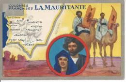 LA MAURITANIE - Colonies Françaises - Mauritanie