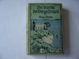 Der Garten Der Vergessenheit   De Anny Wothe - Alte Bücher