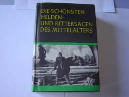 Die Schönsten Helden Und Rittersagen Des Mittelalters - Libri, Riviste, Fumetti
