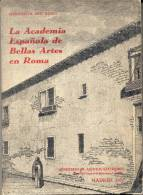 MARGARITA BRU ROMO LA ACADEMIA ESPAÑOLA DE BELLAS ARTES EN ROMA MINISTERIO DE ASUNTOS EXTERIORES MADRID AÑO 1971 - History & Arts