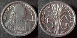 INDOCHINE Très Très Rare Et étrangement Peu Coté 5 Cent 1946  B    SUP/UNC   PORT OFFERT - Cambodge