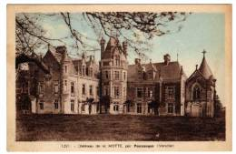 Pouzauges  ( 85 Vendée )  Chateau De La Motte - Pouzauges