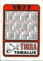 Calandrier Auto-collant Zelfklevende Kalender 1977 / Tigra Tabalux / Tabac Tabak Tobacco / Pipe Pijp Cigarette Sigaret - Calendriers