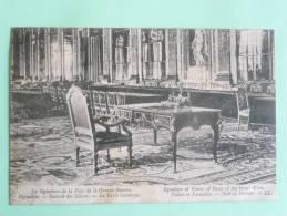 La Signature De La Paix De La Grande Guerre, VERSAILLES, Galerie Des Glaces, La Table Historique - Guerre 1914-18