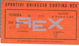 SPORTIVI GHIACCIO CORTINA REX, TESSERA  VALIDITA  1963-1964, - Singles (Semplici)