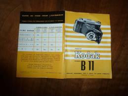 Mode D´emploi Ou Notice Pour Appareil Photo KODAK B 11...........comprenant 24 Pages (trés Bon état) - Fotografie En Filmapparatuur