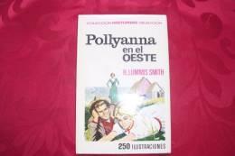 POLLYANNA  EN EL OESTE  ° H LUMMIS SMITH - Juniors