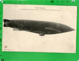 TOUL ILLUSTRE LE DIRIGEABLES LE LAUDY EN ASCENSION AVEC LE MINISTRE DE LA GUERRE ET SA SUITE - Zeppeline