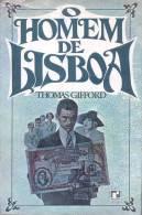 O HOMEM DE LISBOA THOMAS GIFFORD EN PORTUGUES RIO DE JANEIRO 507 PAGINAS EDITORA RECORD TRADUCAO DE MARY CARDOSO - Livres, BD, Revues