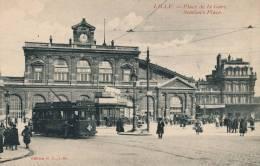 LILLE - Place De La Gare (animation Tramway) - Lille