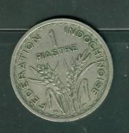 1 Piastre Fédération Indochinoisa En 1947   - Ah7404 - Colonie