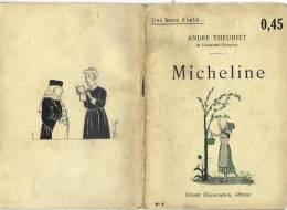 Micheline Par André Theuriet - Coll. Une Heure D´oubli... N°6 - 1901-1940