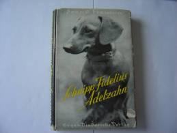 Schnipp Fidelius Adelzahn - Geschichte Eines Dackels  De Svend FLEURON - Old Books